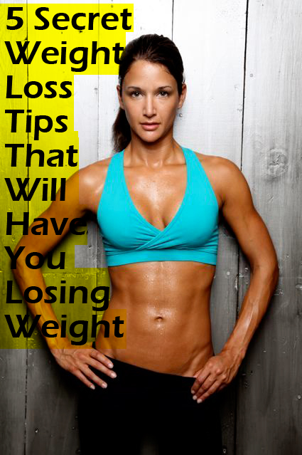 5 Secret weight loss tips that will help to start losing weight now.