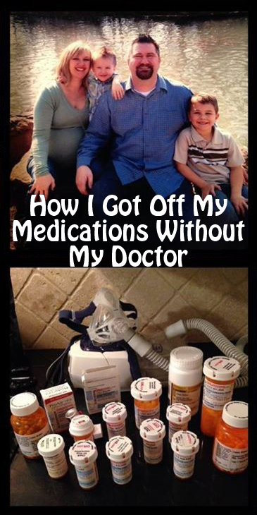 I got off my medications without my Doctor and extreme medical procedures. Find out how I did it here: