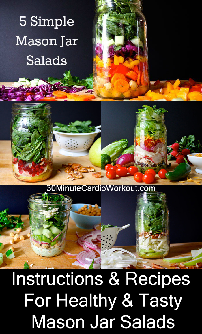 5 simple mason jar salad recipes for when you're on the go! http://www.30minutecardioworkout.com/5-simple-mason-jar-salads