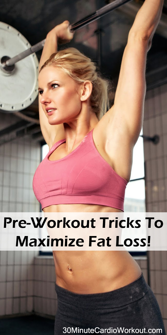 7 Pre-workout tricks to help with maximum fat loss! Check out these weight loss tricks: http://www.30minutecardioworkout.com/pre-workout-tricks-to-maximize-fat-loss @homeweightloss