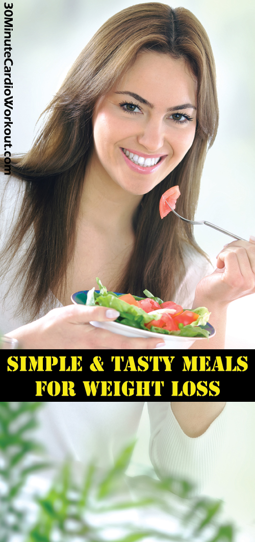 5 day, quick and simple meals you can use for weight loss! http://www.30minutecardioworkout.com/5-simple-tasty-weight-loss-meals-with-shopping-list